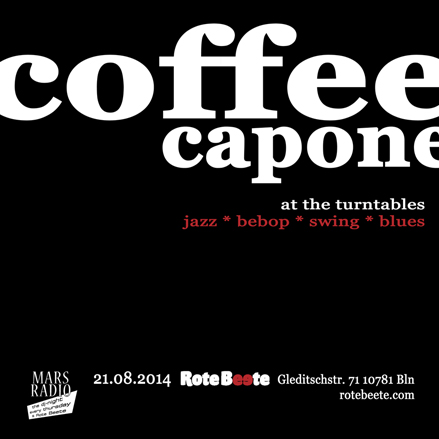 21.08.2014 | coffeecapone @ Rote Beete |Jazz| Flyer design by designjockey