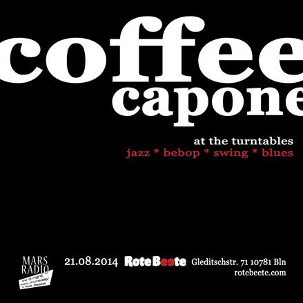 flyer von coffeecapone @ Rote Beete am 21.08.14
