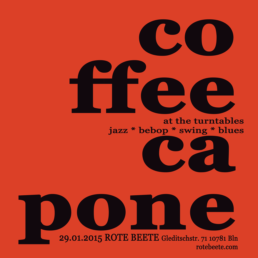 29.01.2015 | coffeecapone @ Rote Beete |Jazz| Flyer design by designjockey