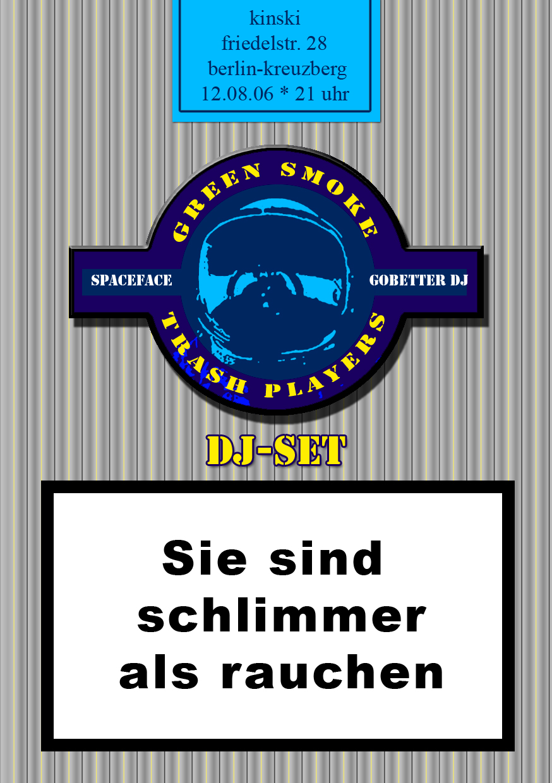 flyer von green smoke trash players im kinski am 12.08.06