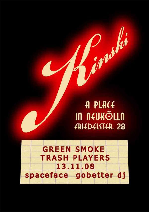 flyer von green smoke trash players im kinski am 13.11.08