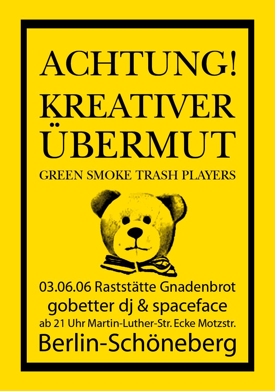 flyer von green smoke trash players in der raststätte gnadenbrot am 03.06.06