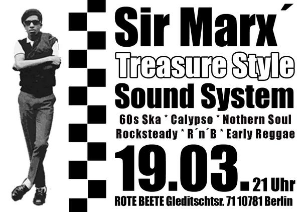 19.03.2009 Sir Marx.. Treasure Sound System @ MARS RADIO * 60s ska + rochsteady + calypso + nothern soul + r..n..b + early reggae * Rote Beete designed by Designjockey