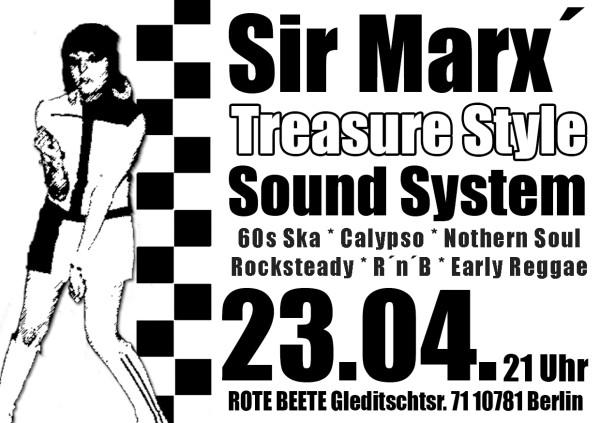 23.04.2009 Sir Marx.. Treasure Sound System @ MARS RADIO * 60s ska + rochsteady + calypso + nothern soul + r..n..b + early reggae * Rote Beete designed by Designjockey