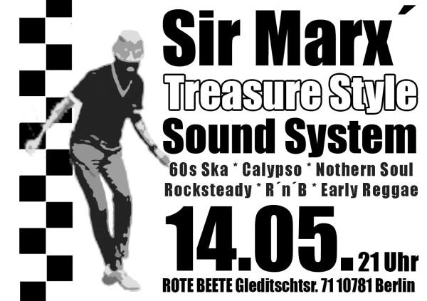 14.05.2009 Sir Marx.. Treasure Sound System @ MARS RADIO * 60s ska + rochsteady + calypso + nothern soul + r..n..b + early reggae * Rote Beete designed by Designjockey