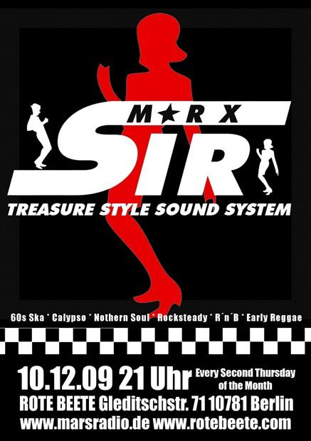 10.12.2009 Sir Marx.. Treasure Sound System @ MARS RADIO * 60s ska + rochsteady + calypso + nothern soul + r..n..b + early reggae * Rote Beete designed by Designjockey