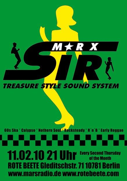11.02.2010 Sir Marx.. Treasure Sound System @ MARS RADIO * 60s ska + rochsteady + calypso + nothern soul + r..n..b + early reggae * Rote Beete designed by Designjockey