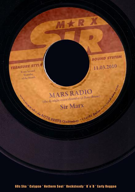 11.03.2010 Sir Marx.. Treasure Sound System @ MARS RADIO * 60s ska + rochsteady + calypso + nothern soul + r..n..b + early reggae * Rote Beete designed by Designjockey