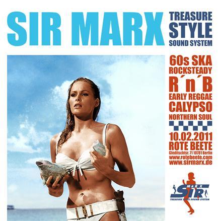 10.02.2011 ab 22 Uhr Sir Marx´ Treasure Style Sound System | 60s Ska * Rocksteady * Northern Soul * R´n´B * Calypso @ Rote Beete, Gleditschstr. 71, Berlin-Schöberg designed by Designjockey