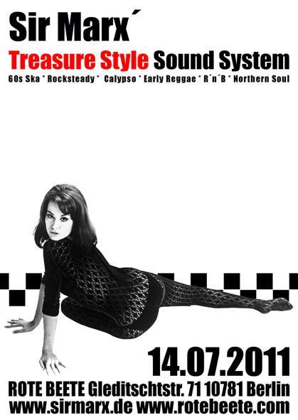 14.07.2011 ab 22 Uhr Sir Marx´ Treasure Style Sound System | 60s Ska * Rocksteady * Northern Soul * R´n´B * Calypso @ Rote Beete, Gleditschstr. 71, Berlin-Schöberg designed by Designjockey