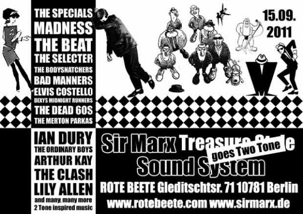 15.09.2011 ab 22 Uhr Sir Marx&#180 goes Two Tone | Two Tone Records @ Rote Beete, Gleditschstr. 71, Berlin-Schöberg designed by Designjockey