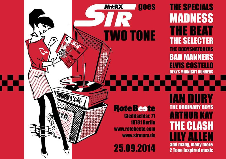 25.09.2014 ab 22 Uhr Sir Marx&#180 Treasure Style Sound System | goes TWO TONE @ Rote Beete, Gleditschstr. 71, Berlin-Schöberg designed by Designjockey