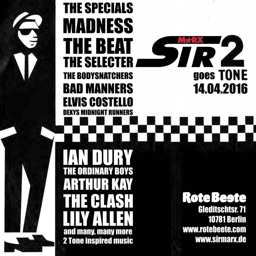 14.04.2016 ab 22 Uhr Sir Marx&#180 goes Two Tone | Two Tone Records @ Rote Beete, Gleditschstr. 71, Berlin-Schöberg designed by Designjockey